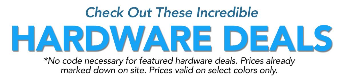 Hardware deals