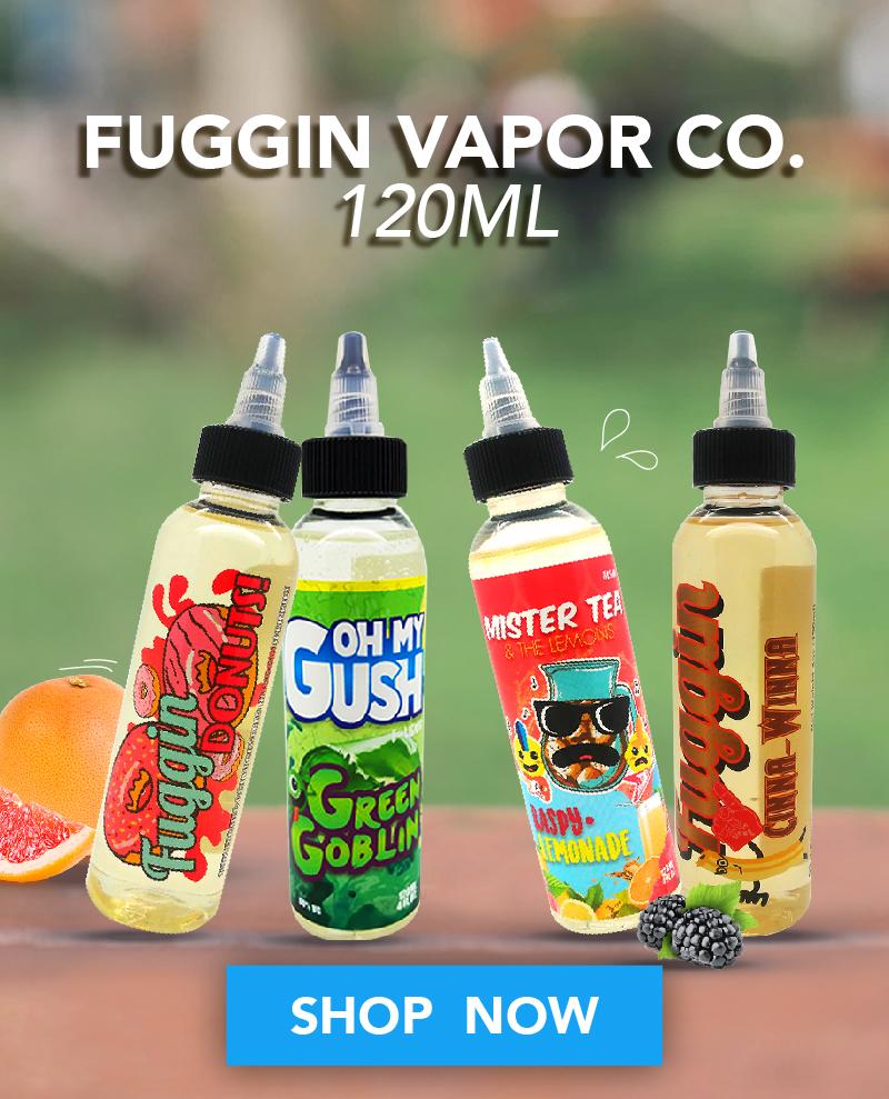 Fuggin Vapor Co. 120ML