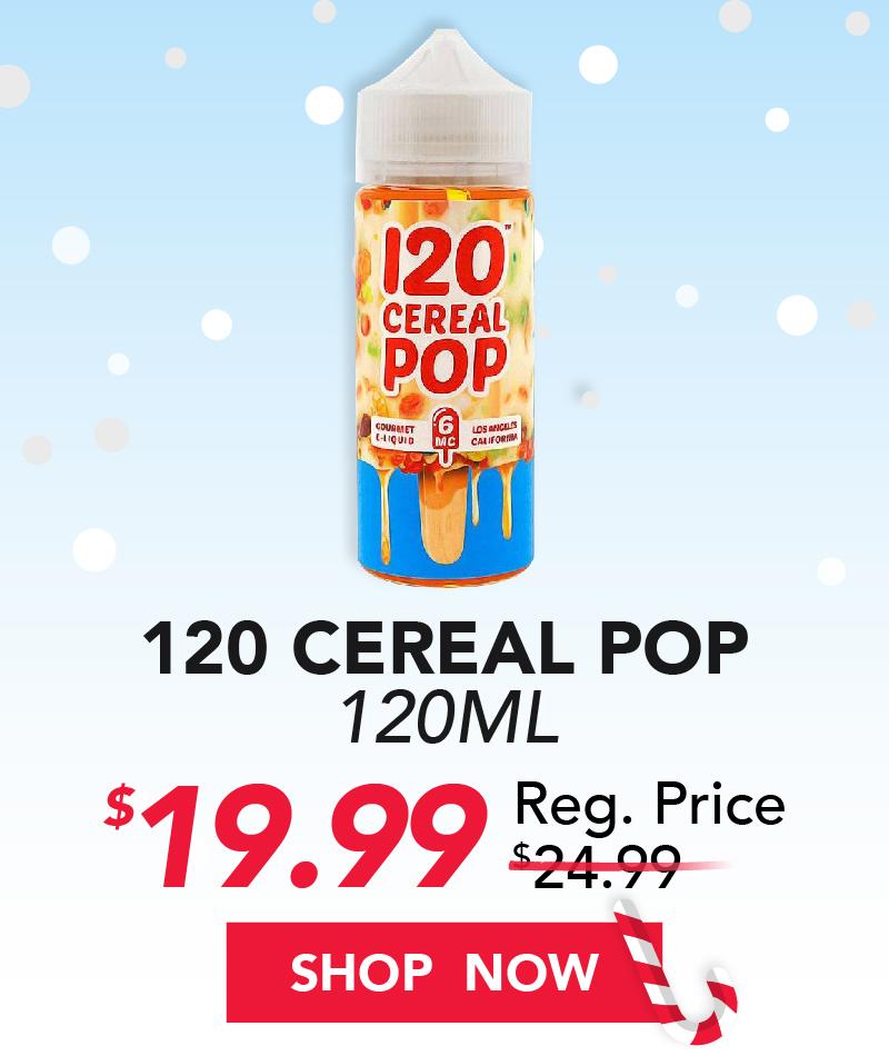120 cereal pop 120ml $19.99