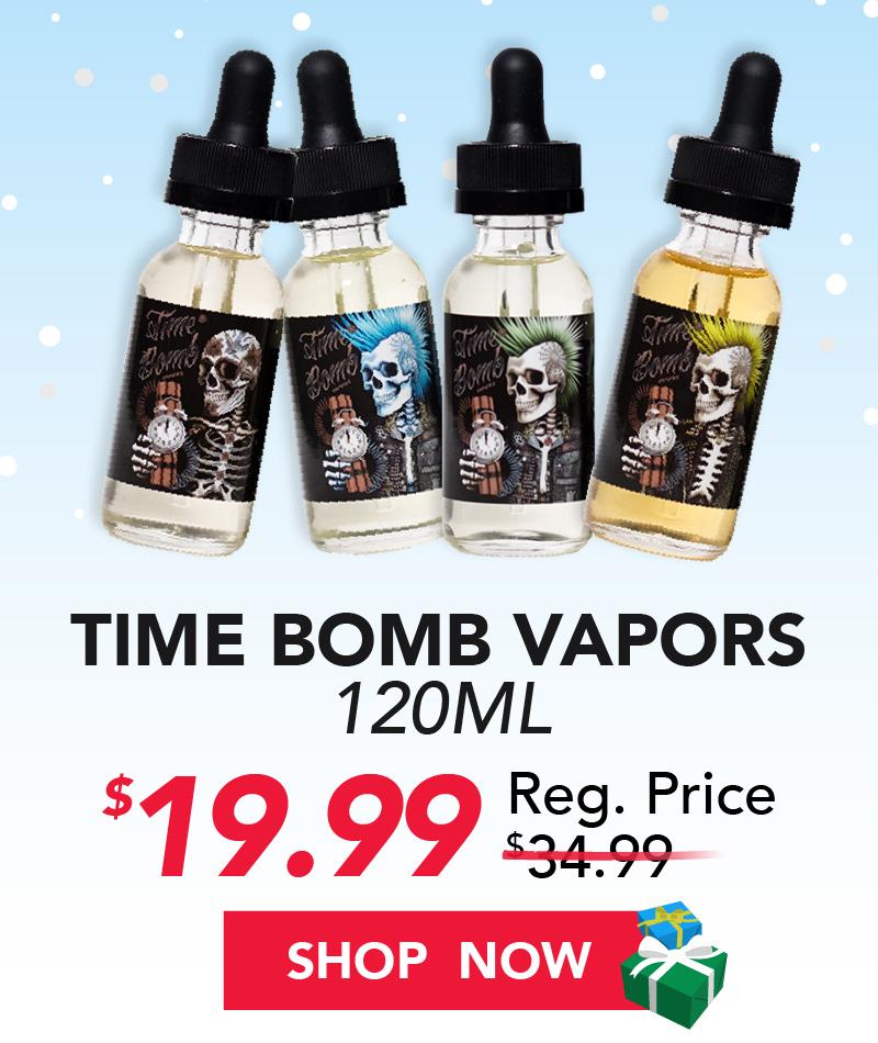 time bomb vapor 120ml $19.99