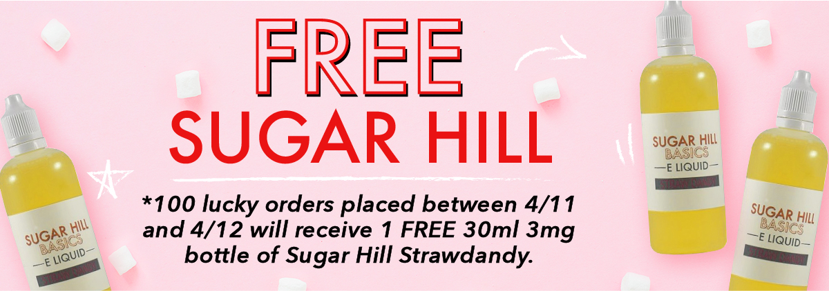 FREE SUGAR HILL! *100 lucky orders placed between 4/11 and 4/12 will receive 1 FREE 30ml 3mg bottle of Sugar Hill Strawdandy.