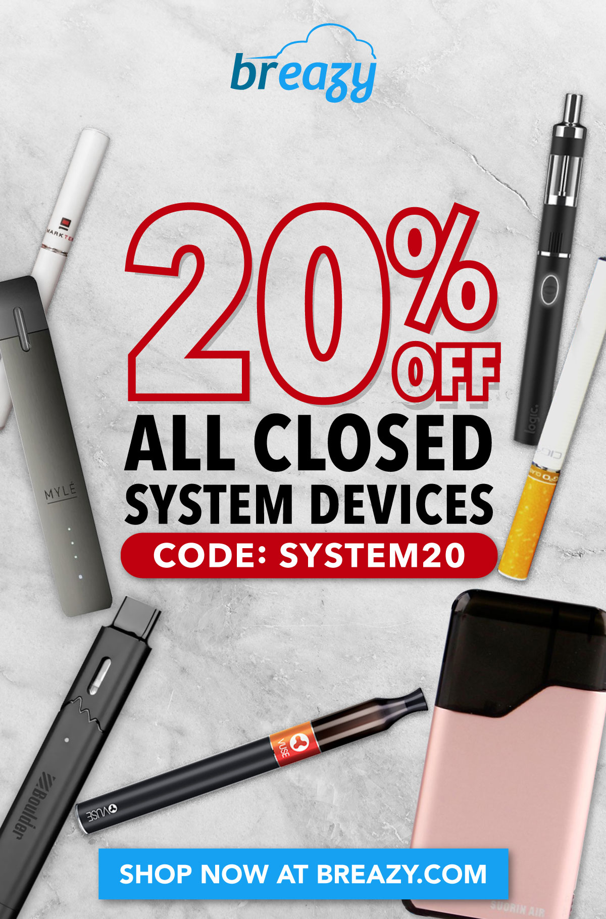 20% off all closed systems. CODE: SYSTEMS20
