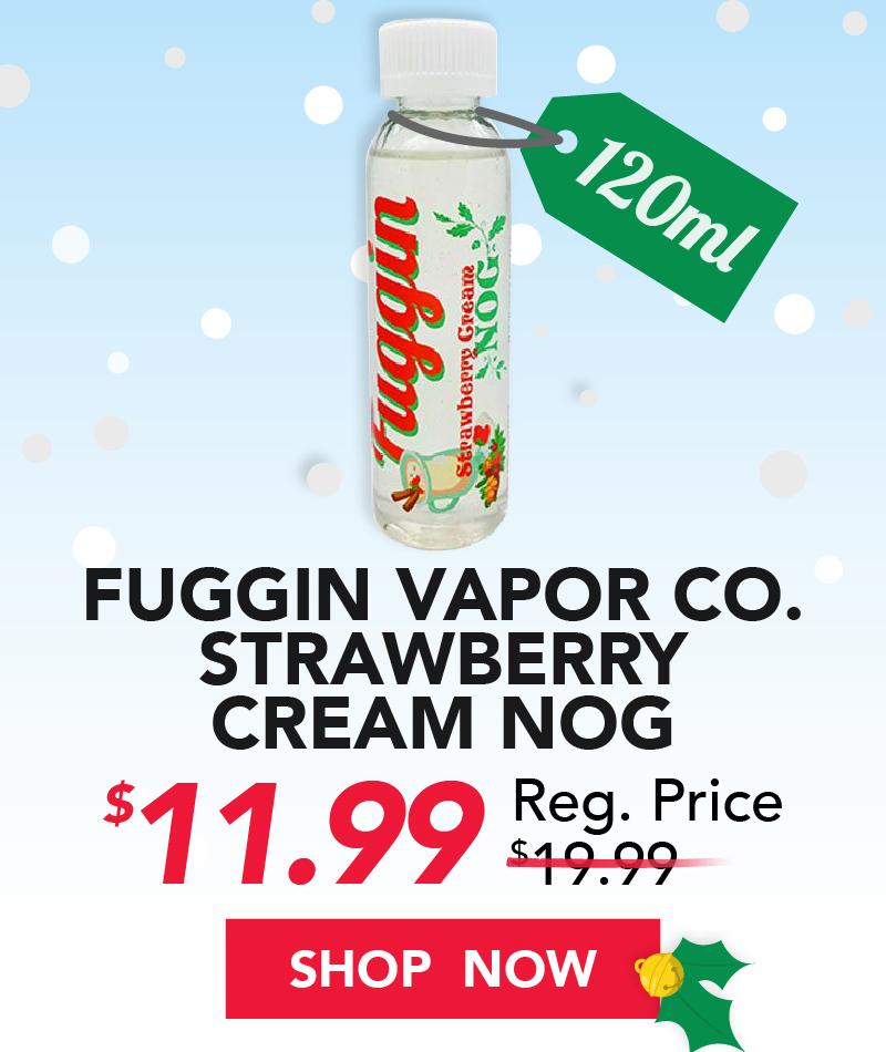 fuggin vapor co. strawberry cream nog 120ml $11.99